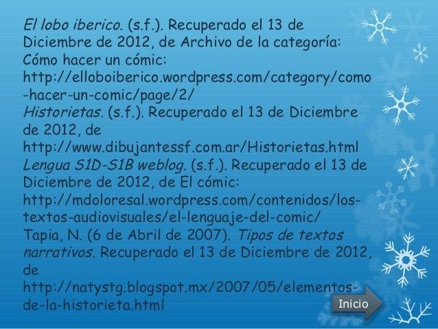 El lobo iberico. (s.f.). Recuperado el 13 deDiciembre de 2012, de Archivo de la categoría:Cómo hacer un cómic:http://ellob...