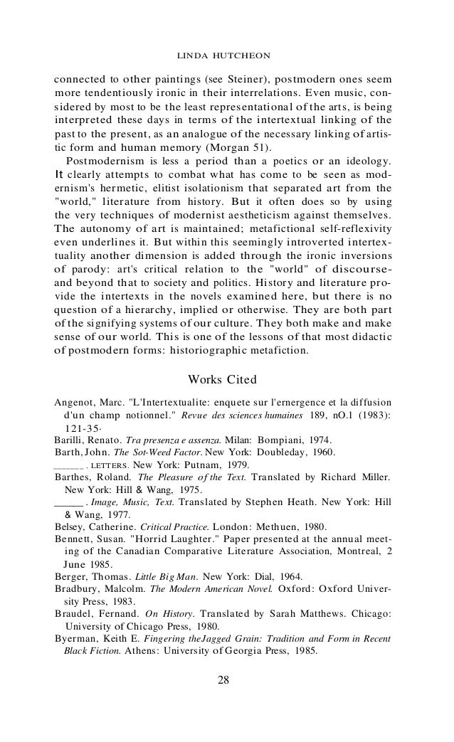 historiographic metafiction In chapter iii, the author of this thesis made detailed comparison of northanger abbey with the french lieutenant's woman, which is a typical product of metafiction in 20th century, about some elements such as parody, the intervention of both author and readers, and also the uncertainty of plots and ends.
