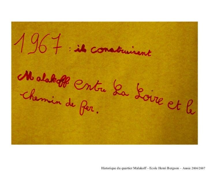 Historique du quartier Malakoff - Ecole Henri Bergson – Année 2006/2007