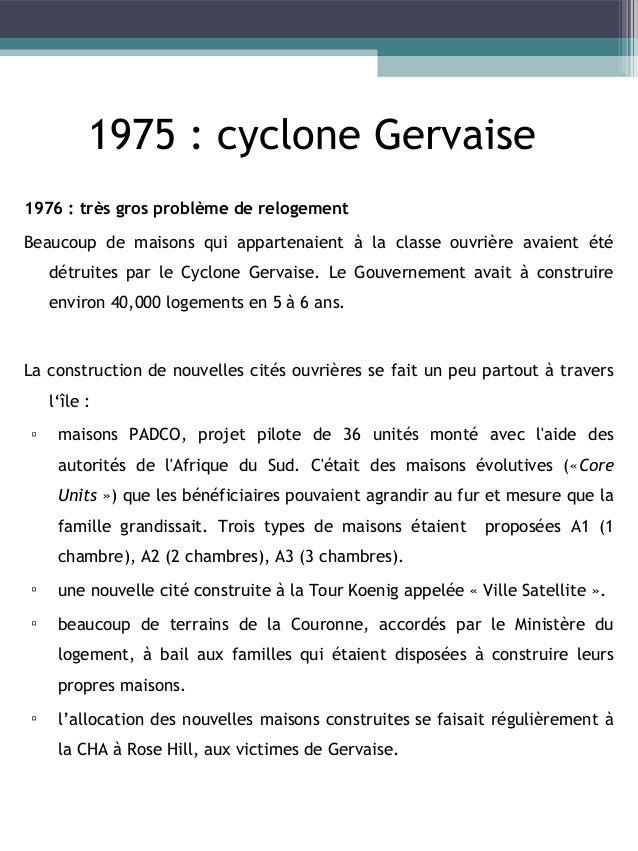 European Development Fund program (EDF) Région Nombre de maisons Curepipe 328 maisons et appartements Quatre-Bornes 443 ma...