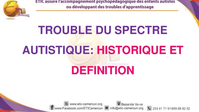 Historique et definition de l 39 autisme for Definition de l