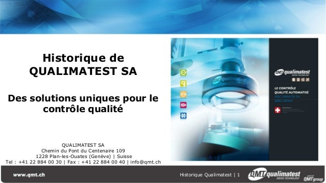Historique Qualimatest | 1 Historique de QUALIMATEST SA Des solutions uniques pour le contrôle qualité QUALIMATEST SA Chem...
