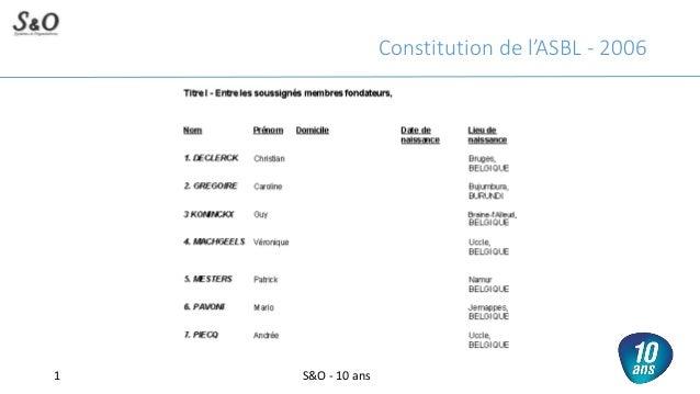 Constitution de l'ASBL - 2006 S&O - 10 ans1