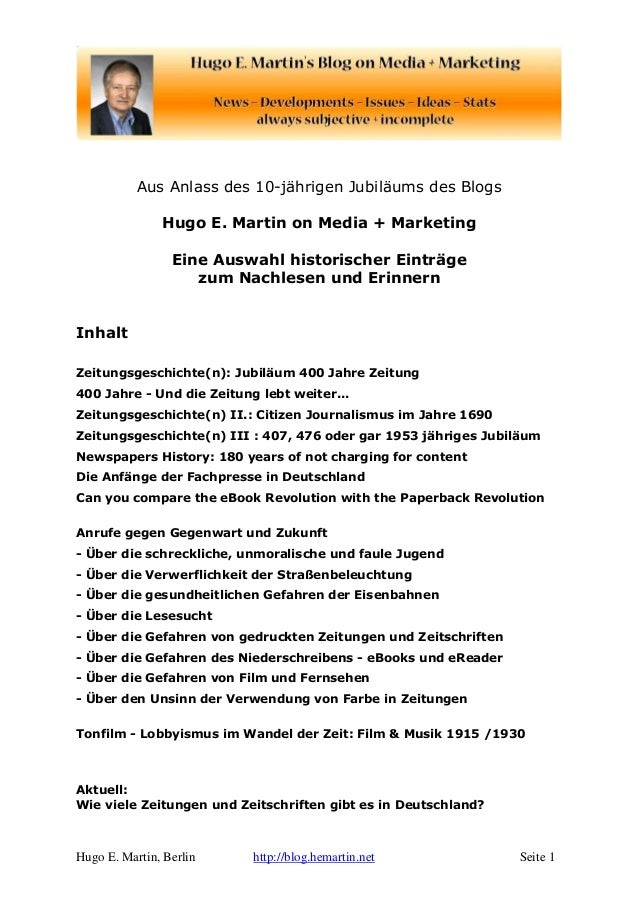 Aus Anlass des 10-jährigen Jubiläums des Blogs  Hugo E. Martin on Media + Marketing  Eine Auswahl historischer Einträge  z...