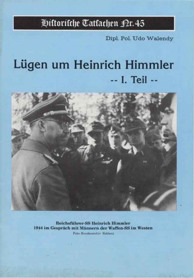 Historische tatsachen   nr. 45 - udo walendy - luegen um heinrich himmler - 1. teil (1991, 40 s., scan)