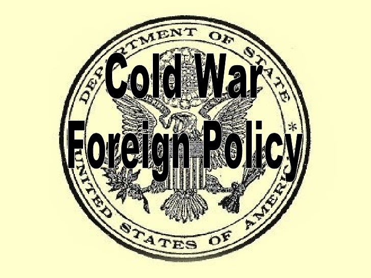 Cold War Foreign Policy