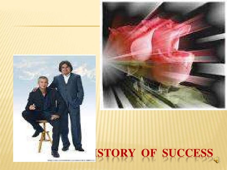 History Of  success<br />