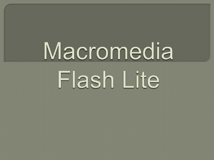 •In 2005 Adobe Systems completed its acquisitionof Macromedia, the original developers of Flash.•as a promotion for Flash ...