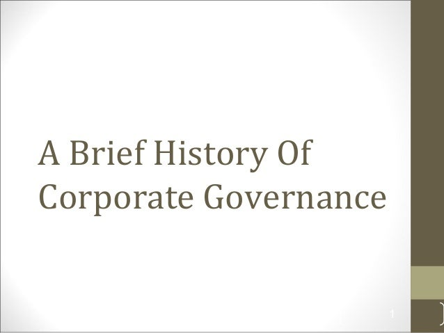 A Brief History Of Corporate Governance 1