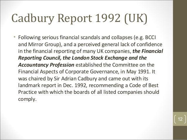 cadbury report 1992 of the uk The cadbury committee, corporate performance united kingdom 1992 the cornerstone ofthe cadbury report is the code ofbest practice which presents.