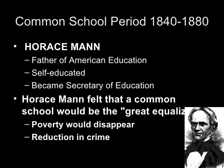 horace mann father of education Horace mann is one of the most well-known reformers of education in the united states he is often credited with leading the common school.