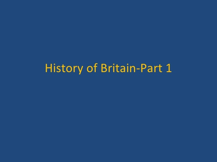 History of Britain-Part 1