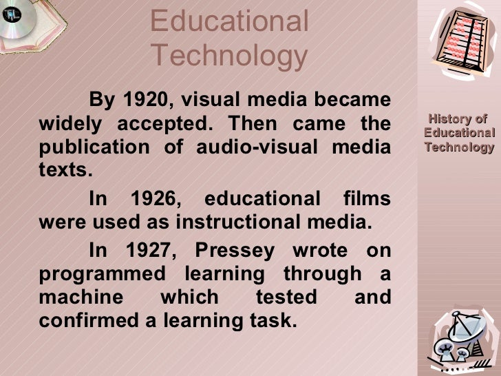 By 1920, visual media became widely accepted. Then came the publication of audio-visual media texts.  In 1926, educational...