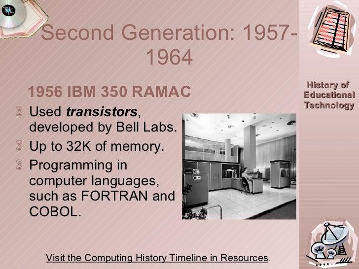 <ul><li>Used  transistors , developed by Bell Labs. </li></ul><ul><li>Up to 32K of memory. </li></ul><ul><li>Programming i...