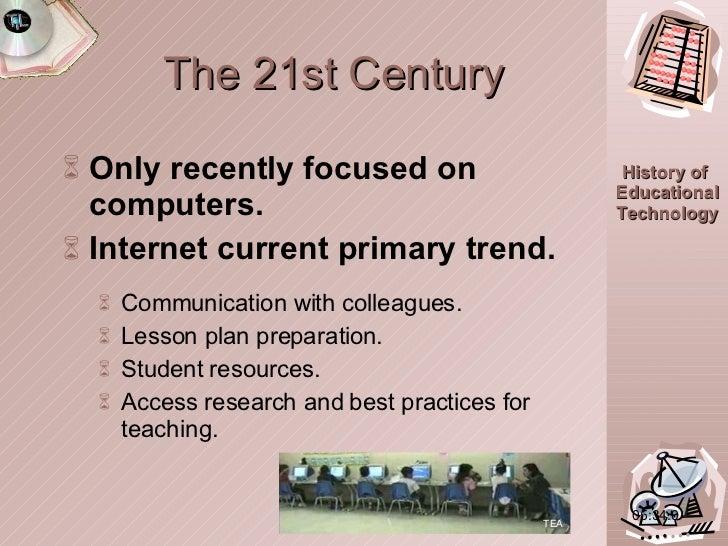 The 21st Century <ul><li>Only recently focused on computers. </li></ul><ul><li>Internet current primary trend. </li></ul><...