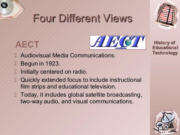 Four Different Views <ul><li>Audiovisual Media Communications. </li></ul><ul><li>Begun in 1923. </li></ul><ul><li>Initiall...