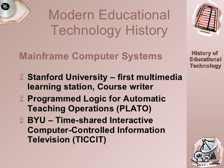 <ul><li>Stanford University – first multimedia learning station, Course writer </li></ul><ul><li>Programmed Logic for Auto...