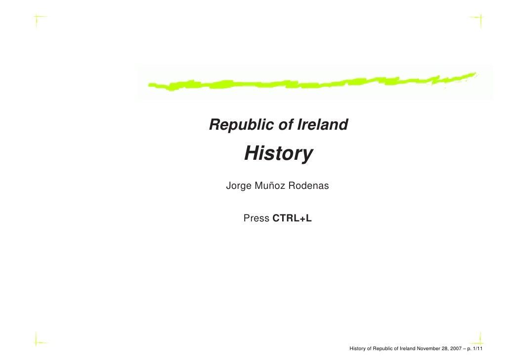 Republic of Ireland      History           ˜   Jorge Munoz Rodenas        Press CTRL+L                             History...