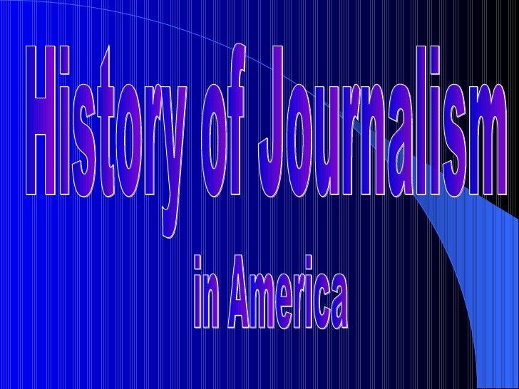 History of Journalism in America