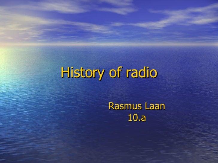 History of radio Rasmus Laan 10.a