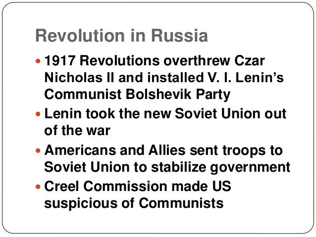 Revolution in Russia  1917 Revolutions overthrew Czar Nicholas II and installed V. I. Lenin's Communist Bolshevik Party ...