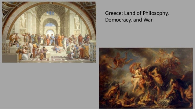 Greece: Land of Philosophy, Democracy, and War