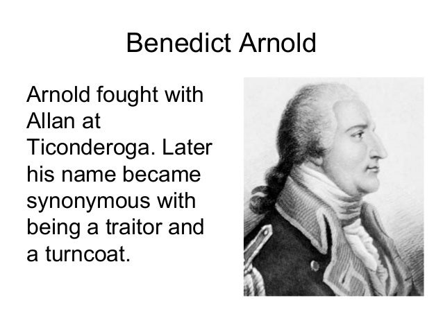 what was benedict arnold famous for