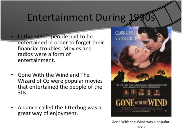 1930s entertainment essay I thought i was good at writing essays all through freshman and sophomore year of high school but then canadian history (1920-1930 entertainment 1930.