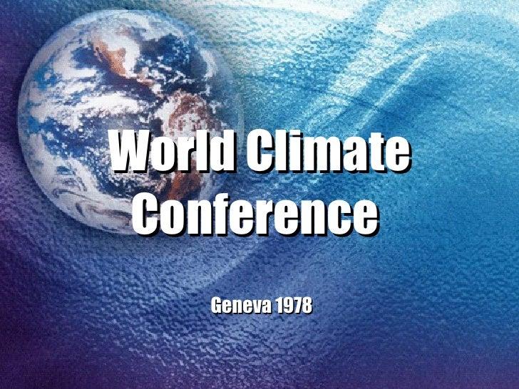 World Climate Conference   Geneva 1978