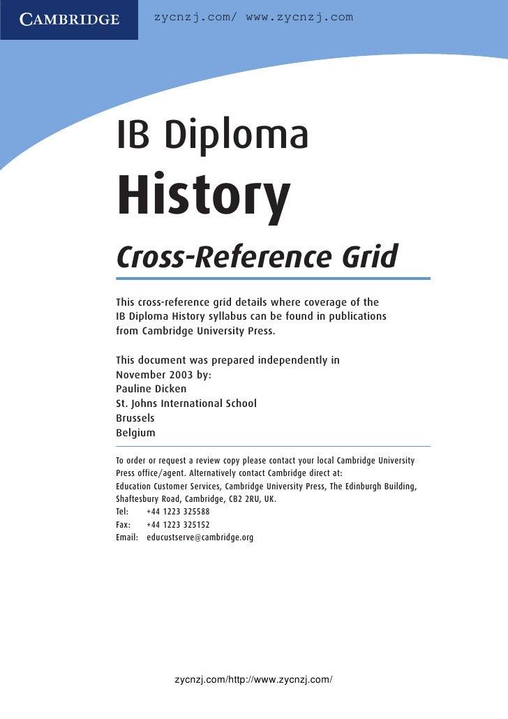 zycnzj.com/ www.zycnzj.com     IB Diploma History Cross-Reference Grid This cross-reference grid details where coverage of...