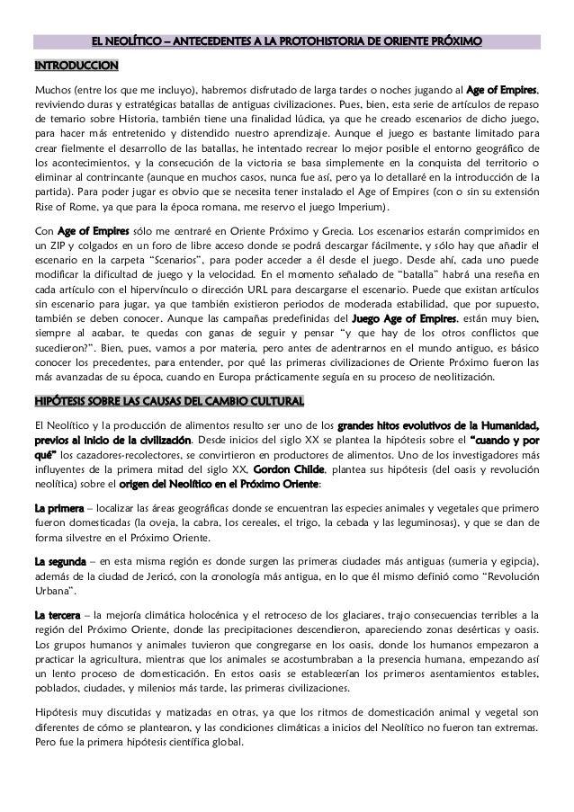 EL NEOLÍTICO – ANTECEDENTES A LA PROTOHISTORIA DE ORIENTE PRÓXIMO INTRODUCCION Muchos (entre los que me incluyo), habremos...