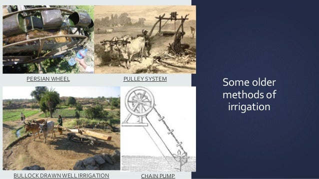 Pulleys History : History and development of irrigation in india