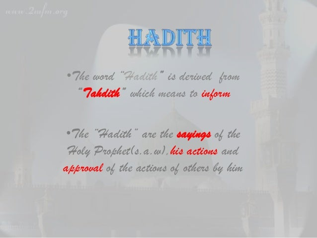 History and Importance of Ahadith Slide 3