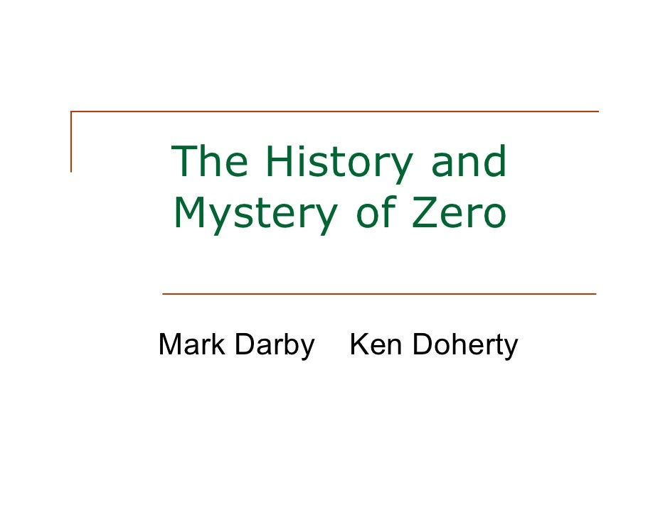 The History and Mystery of Zero   Mark Darby   Ken Doherty