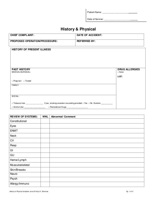 Charming History U0026 Physical Template June 2016 By K. Sherman Pg. 1 Of 4 Patient ...