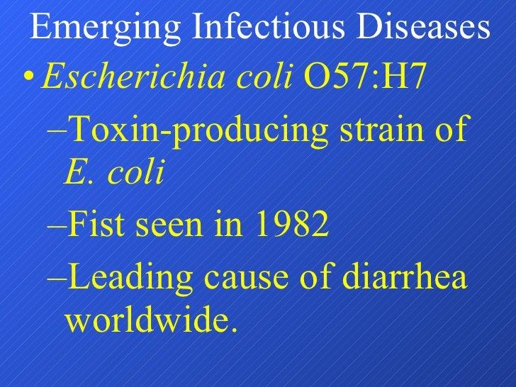 <ul><li>Escherichia coli  O57:H7 </li></ul><ul><ul><li>Toxin-producing strain of  E. coli </li></ul></ul><ul><ul><li>Fist ...