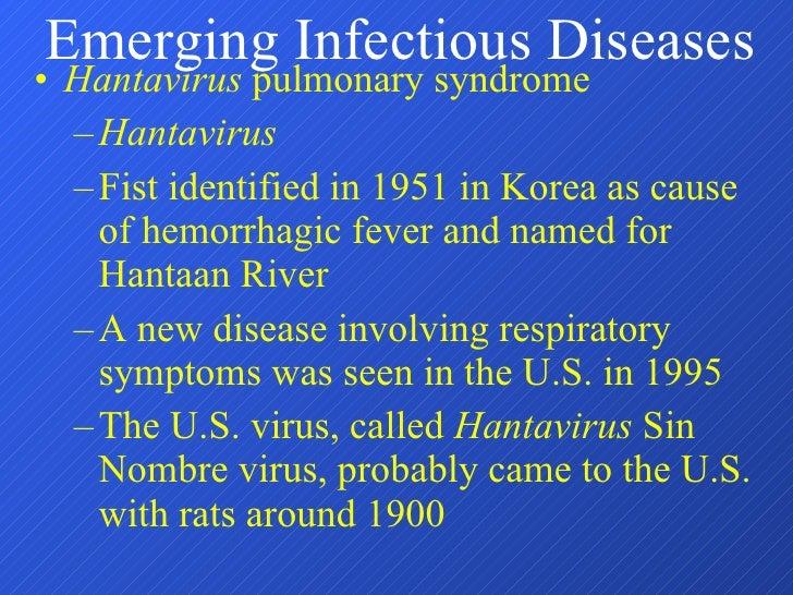 <ul><li>Hantavirus  pulmonary syndrome </li></ul><ul><ul><li>Hantavirus </li></ul></ul><ul><ul><li>Fist identified in 1951...