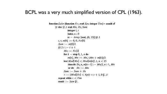 CPL was the language initially designed for the Atlas computer to be installed in Cambridge (ordered in 1961, operational ...