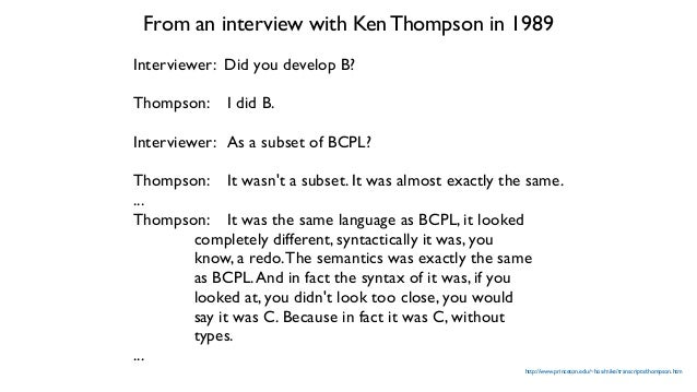 excerpt from the BCPL reference manual (Richards, 1967), page 6 excerpt from the B reference manual (Thompson, 1972), page...