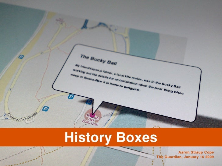 History Boxes                        Aaron Straup Cope             The Guardian, January 16 2009