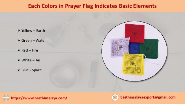 5 Each Colors In Prayer Flag Indicates Basic Elements