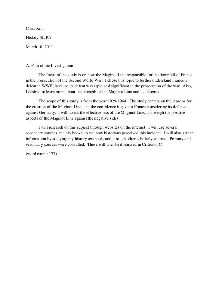 Chris Kim<br />History SL P.7<br />March 10, 2011<br />A: Plan of the Investigation<br />The focus of the study is on how ...