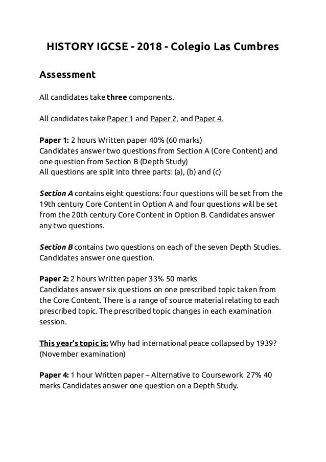 HISTORY IGCSE - 2018 - Colegio Las Cumbres    Assessment     All candidates take ​three ​components.     All candidates ta...