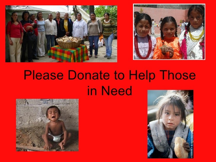 Please Donate to Help Those in Need