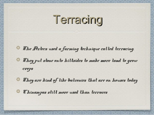 the method of farming called terracing is