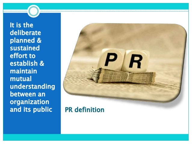 what are the functions of public 22 the function of public relations in 1982, the public relations society of america (prsa) adopted the following definition of public relations that helps identify.
