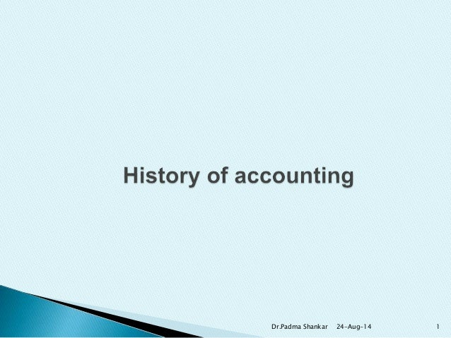 Accounting Basics: History Of Accounting