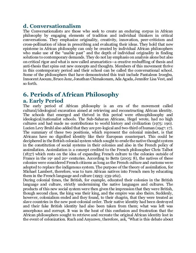kwame gyekye an essay on african philosophical thought Offering a philosophical clarification and interpretation of the concepts in the ontology, philosophical psychology, theology, and ethics of the akan of ghana, gyekye argues that critical analyses of specific traditional african modes of thought are necessary to develop a distinctively african philosophy as well as cultural values in the modern world.