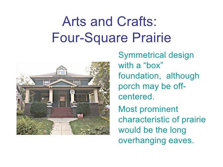 History of architecture for Prairie style characteristics
