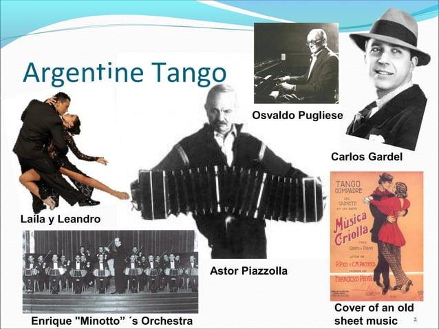 "Argentine Tango Osvaldo Pugliese  Carlos Gardel  Laila y Leandro  Astor Piazzolla  Enrique ""Minotto"" ´s Orchestra  Cover o..."